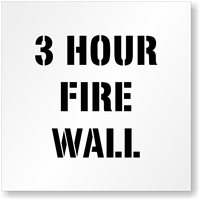 3 Hour Fire Wall Fire Safety Stencil
