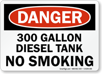 300 Gallon Diesel Tank No Smoking Danger Sign