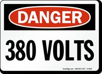 380 Volts OSHA Danger Sign