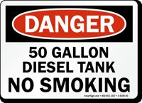 50 Gallon Diesel Tank No Smoking Sign
