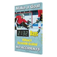 Make a Goal Days Without Accident Sign