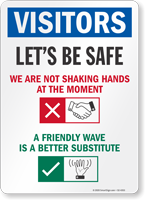 A Friendly Wave Is A Better Substitute Visitor Sign