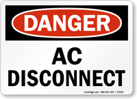 Ac Disconnect OSHA Danger Sign