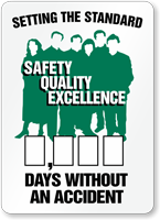 Setting the Standard Safety Quality Excellence Sign