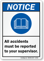 Accidents Must Be Reported To Supervisor Notice Sign