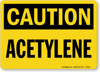Caution Acetylene Sign
