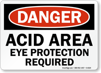 Danger Acid Area Eye Protection Sign