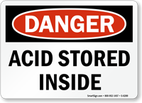 Acid Storage inside Danger Sign