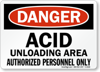 Danger Acid Unloading Area Sign