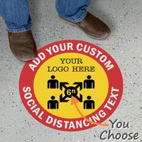 Add Your Custom Social Distancing Text Floor Sign