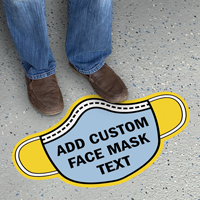 Add Your Face Mask Text Custom SlipSafe Floor Sign