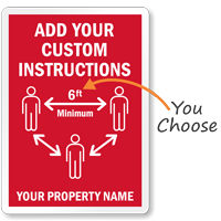Add Your Instructions Custom Social Distancing Sign