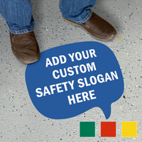Add Your Safety Slogan Here Custom SlipSafe Floor Sign