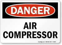 Air Compressor OSHA Danger Sign