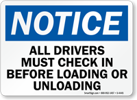 Notice All Drivers Must Check In Sign