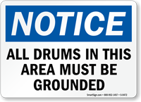 Notice: Drums Must Be Grounded Sign