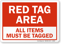 All Items Must Be Tagged Red Tag Area Sign