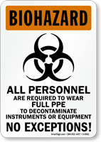 All Personnel Wear Full PPE Biohazard Sign