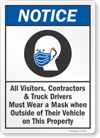 All Visitors Contractors Truck Drivers Must Wear A Mask Sign