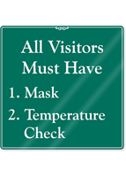 All Visitors Must Have Mask Temperature Check Sign