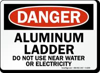 Aluminum Ladder OSHA Danger Sign