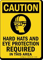 Caution (ANSI) Hard Hats Eye Protection Sign