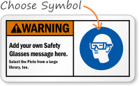 Add your own Safety Glasses message Sign