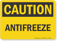 Antifreeze OSHA Caution Sign