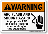 Arc Flash Shock Hazard, PPE Tools Required Sign