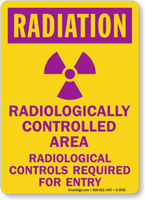 Radiologically Controlled Area Radiological Controls Required Sign