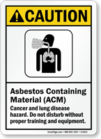 Asbestos Containing Material Cancer Hazard ANSI Caution Sign