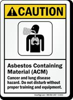 Asbestos Containing Material Cancer Hazard ANSI Caution Sign