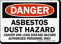 Danger Asbestos Cancer Lung Hazard Sign