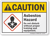 Asbestos Hazard Do Not Disturb ANSI Caution Sign