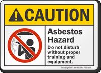Asbestos Hazard Do Not Disturb ANSI Caution Sign