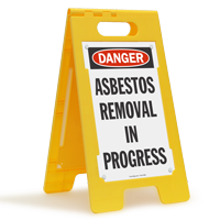 Asbestos Removal In Progress Free-Standing Floor Sign