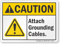 Attach Grounding Cables ANSI Caution Sign