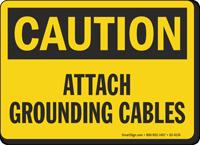Attach Grounding Cables OSHA Caution Sign