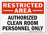 Restricted Area Authorized Clean Room Personnel Sign