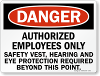 Authorized Employees Only Safety Vest Required Sign
