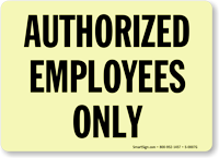 Authorized Employees Only Glow Sign
