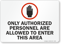 Authorized Personnel Allowed Sign