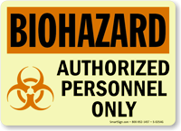 Biohazard: Authorized Personnel Only (with graphic)