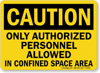 Caution Authorized Personnel Confined Space Sign