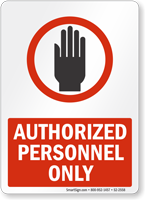 Authorized Personnel Only Admittance Sign