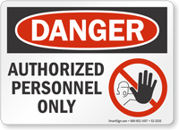 Authorized Personnel Only OSHA Danger Sign