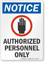 Authorized Personnel Only OSHA Notice Sign