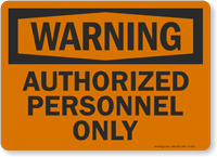 Warning Authorized Personnel Sign