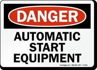 Danger: Automatic Start Equipment