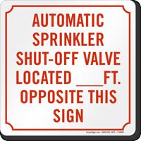 Automatic Sprinkler Shut Off Valve Sign